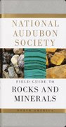 National Audubon Society Field Guide to North American Rocks and Minerals 1st Edition 9780394502694 0394502698
