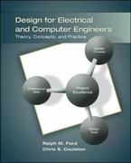 Design for Electrical and Computer Engineers 1st Edition 9780073380353 0073380350