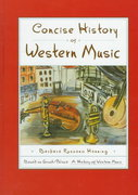 Concise History of Western Music 1st Edition 9780393971682 0393971686