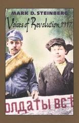 Voices of Revolution, 1917 0 9780300101690 0300101694