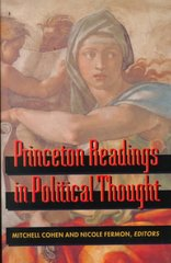 Princeton Readings in Political Thought 1st Edition 9780691036892 0691036896