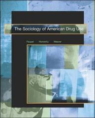 The Sociology of American Drug Use 1st edition 9780072406832 0072406836