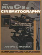 The Five C's of Cinematography 1st Edition 9781879505414 187950541X
