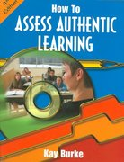 How to Assess Authentic Learning 4th edition 9781575179407 1575179407