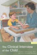 The Clinical Interview of the Child 3rd edition 9781585621378 1585621374