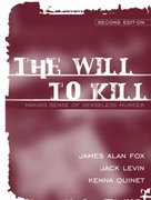 The Will to Kill 2nd edition 9780205418800 0205418805