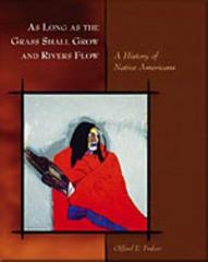 As Long as the Grass Shall Grow and Rivers Flow 1st edition 9780155038578 0155038575