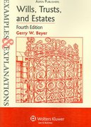 Wills, Trusts, and Estates 4th edition 9780735562400 0735562407