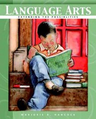 Language Arts: Extending the Possibilities 1st edition 9780130189905 0130189901