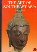 The Art of Southeast Asia 1st Edition 9780500200605 0500200602