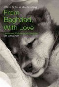 From Baghdad, with Love 1st edition 9781592289806 1592289800