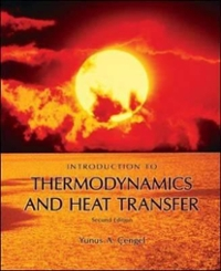 Introduction to Thermodynamics and Heat Transfer 2nd edition 9780073380179 0073380172