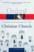 The Concise Oxford Dictionary of the Christian Church 2nd Edition 9780198614425 019861442X