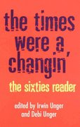 The Times Were a Changin' 1st Edition 9780609803370 0609803379