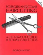 Scissors and Comb Haircutting 0 9780916819019 0916819019