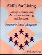 Skills for Living-Adolescent-Vol. 1 1st Edition 9780878223183 0878223185