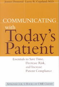 Communicating with Today's Patient 1st Edition 9780787947972 0787947970