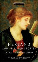 Herland and Selected Stories 1st Edition 9780451525628 0451525620