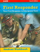 Ssg- First Responder Student Workbo 4th edition 9780763742713 0763742716