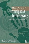 The Art of Investigative Interviewing 3rd Edition 9780124115835 0124115837