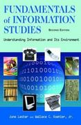 Fundamentals of Information Studies 2nd edition 9781555705947 1555705944