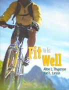 Fit To Be Well 1st edition 9780763742201 0763742201