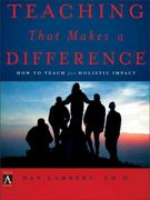 Teaching That Makes a Difference 1st Edition 9780310252474 0310252474