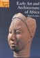 Early Art and Architecture of Africa 0 9780192842619 0192842617