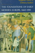 The Foundations of Early Modern Europe, 1460-1559 2nd Edition 9780393963045 0393963047