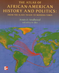 The Atlas of African-American History and Politics 1st Edition 9780070584365 0070584362