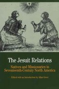 The Jesuit Relations 1st edition 9780312167073 0312167075