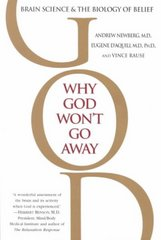 Why God Won't Go Away 1st Edition 9780345440341 034544034X