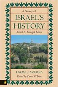 A Survey of Israel's History 0 9780310347705 031034770X