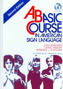 A Basic Course in American Sign Language 2nd Edition 9780932666437 0932666434