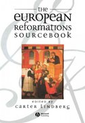 The European Reformations Sourcebook 1st Edition 9780631213628 0631213627
