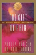 Gift of Pain 1st Edition 9780310221449 0310221447