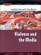Violence and the Media 1st edition 9780335205059 0335205054