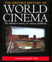 The Oxford History of World Cinema 1st Edition 9780198742425 0198742428