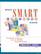 What Smart Trainers Know 1st edition 9780787953867 0787953865