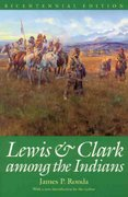Lewis and Clark among the Indians 2nd Edition 9780803289901 0803289901