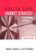 Health Care Market Strategy 3rd edition 9780763747992 0763747998