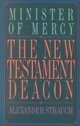 The New Testament Deacon 0 9780936083070 0936083077