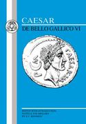 Caesar: Gallic War VI 1st Edition 9780862920883 0862920884