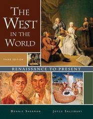 The West in the World, Renaissance to Present 3rd Edition 9780073316710 0073316717