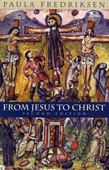 From Jesus to Christ 2nd Edition 9780300084573 0300084579