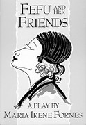 Fefu and Her Friends 1st Edition 9781555540524 155554052X