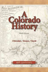 A Colorado History 9th Edition 9780871089427 0871089424