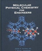 Molecular Physical Chemistry for Engineers 0 9781891389276 1891389270