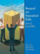 Managerial and Organizational Reality 1st Edition 9780131425231 0131425234