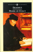 Praise of Folly 1st Edition 9780140446081 0140446087